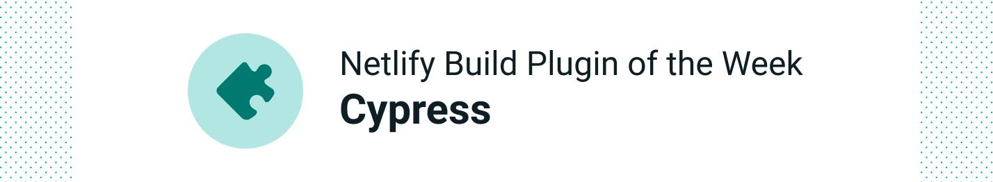 cypress-netlify-plugin