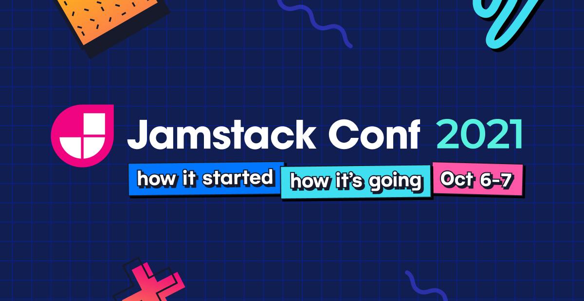 Jamstack Conf 2021