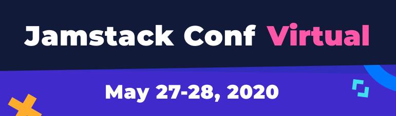Jamstack conf virtual announcement