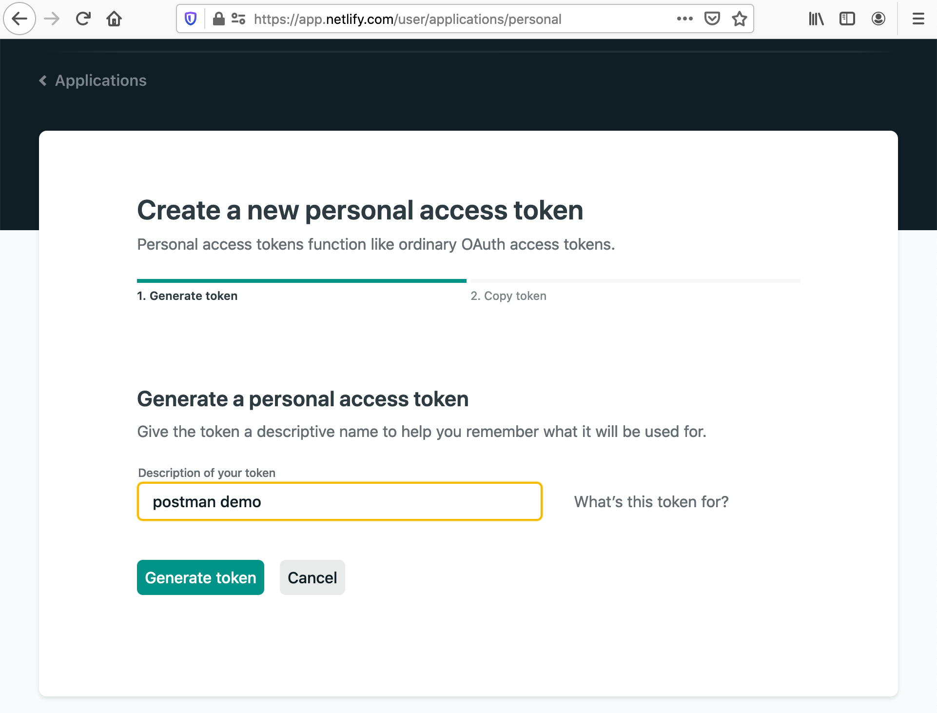 Screenshot of https://app.netlify.com/user/applications/personal showing how to generate your personal access token