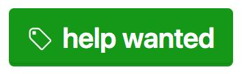 """GitHub """"help wanted"""" tag"""
